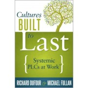 Cultures Built to Last: Systemic Plcs at Work TM, Paperback