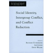 Social Identity, Intergroup Conflict and Conflict Reduction by Richard D. Ashmore