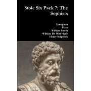 Stoic Six Pack 7: The Sophists