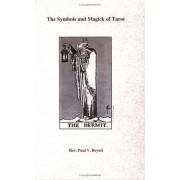 Beyerl, R: Symbols And Magic Of The Tarot