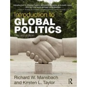 Introduction to Global Politics by Richard W. Mansbach