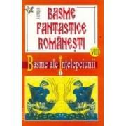 Basme fantastice romanesti VIII + IX - Basme Superstitios - Religioase - I. Oprisan