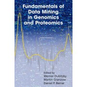 Fundamentals of Data Mining in Genomics and Proteomics by Werner Dubitzky