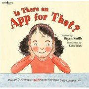 Is There an App for That? by Bryan Smith