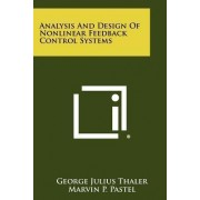 Analysis and Design of Nonlinear Feedback Control Systems by George Julius Thaler