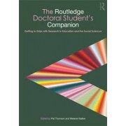 The Routledge Doctoral Student's Companion by Pat Thomson