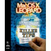MAC OS X Leopard Killer Tips by Scott Kelby