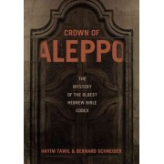 Crown of Aleppo by Hayim Tawil
