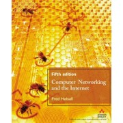Computer Networking and the Internet by Fred Halsall