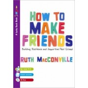 How to Make Friends by Ruth M. Macconville