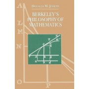Berkeley's Philosophy of Mathematics by Douglas M. Jesseph