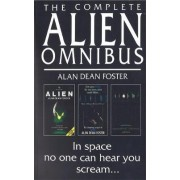 The Complete Alien Omnibus by Alan Dean Foster