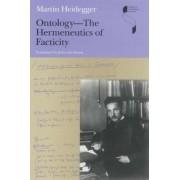 Ontology--The Hermeneutics of Facticity by Martin Heidegger