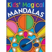 Kids' Magical Mandalas by Rudi Moser