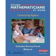 Constructing Algebra by Catherine Twomey Fosnot