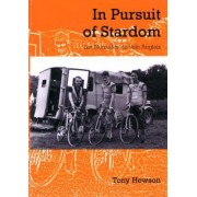 In Pursuit of Stardom by Tony Hewson