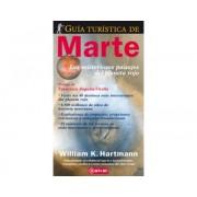 Libro GUÍA TURÍSTICA DE MARTE. LOS MISTERIOSOS PAISAJES DEL PLANETA RO