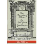 The Decoration of Houses by Edith Wharton