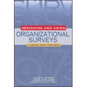 Designing and Using Organizational Surveys by A.H. Church