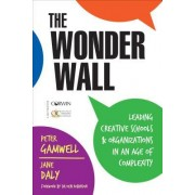 The Wonder Wall: Leading Creative Organizations in an Age of Complexity
