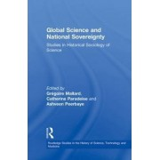 Global Science and National Sovereignty by Gregoire Mallard