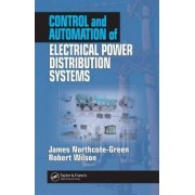 Control and Automation of Electrical Power Distribution Systems by James Northcote-Green