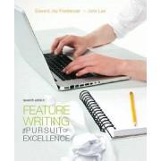 Feature Writing by E. J. Friedlander