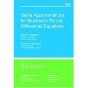 Taylor Approximations for Stochastic Partial Differential Equations by Arnulf Jentzen