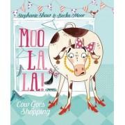 Moo La La by Stephanie Shaw