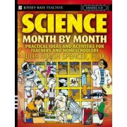 Science Month by Month, Grades 3-8 by Julia Farish Spencer