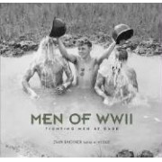 Men of WW II Fighting Men at Ease Bachner Evan