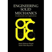 Engineering Solid Mechanics by Abdel-Rahman A. Ragab
