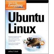 How to Do Everything: Ubuntu by Jeffrey T. Orloff
