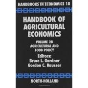 Handbook of Agricultural Economics: Vol. 2B by B.L. Gardner