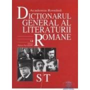 ST - Dictionarul General al Literaturii Romane - Academia Romana
