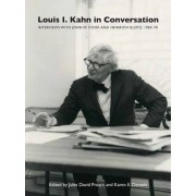 Louis I. Kahn in Conversation by Jules David Prown
