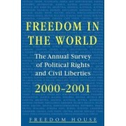 Freedom in the World: 2000-2001 by Adrian Karatnycky