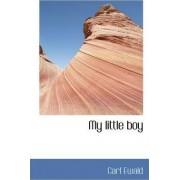 My Little Boy by Carl Ewald