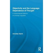 Objectivity and the Language-Dependence of Thought by Christian Barth
