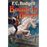 Bound in Blood by P. C. Hodgell