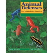 Animal Defenses by Etta Kaner