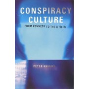 Conspiracy Culture by Peter Knight
