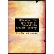 Kalevala by John Martin Crawford
