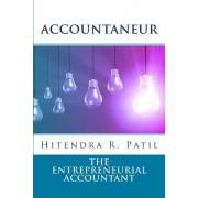 Accountaneur: The Entrepreneurial Accountant
