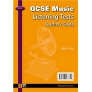 WJEC GCSE Music Listening Tests Teachers' Book by Alun Guy