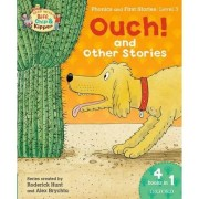 Oxford Reading Tree Read with Biff, Chip & Kipper: Level 3 Phonics & First Stories: Ouch! and Other Stories by Roderick Hunt