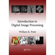 Introduction to Digital Image Processing by William K. Pratt