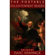 The Portable Enlightenment Reader by Isaac Kramnick