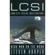 Dead Man on the Moon by Steven Harper