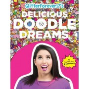 Glitterforever17's Delicious Doodle Dreams by Media Lab Books